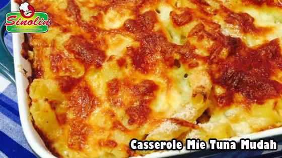 Casserole Mie Tuna Mudah oleh Dapur Sinolin