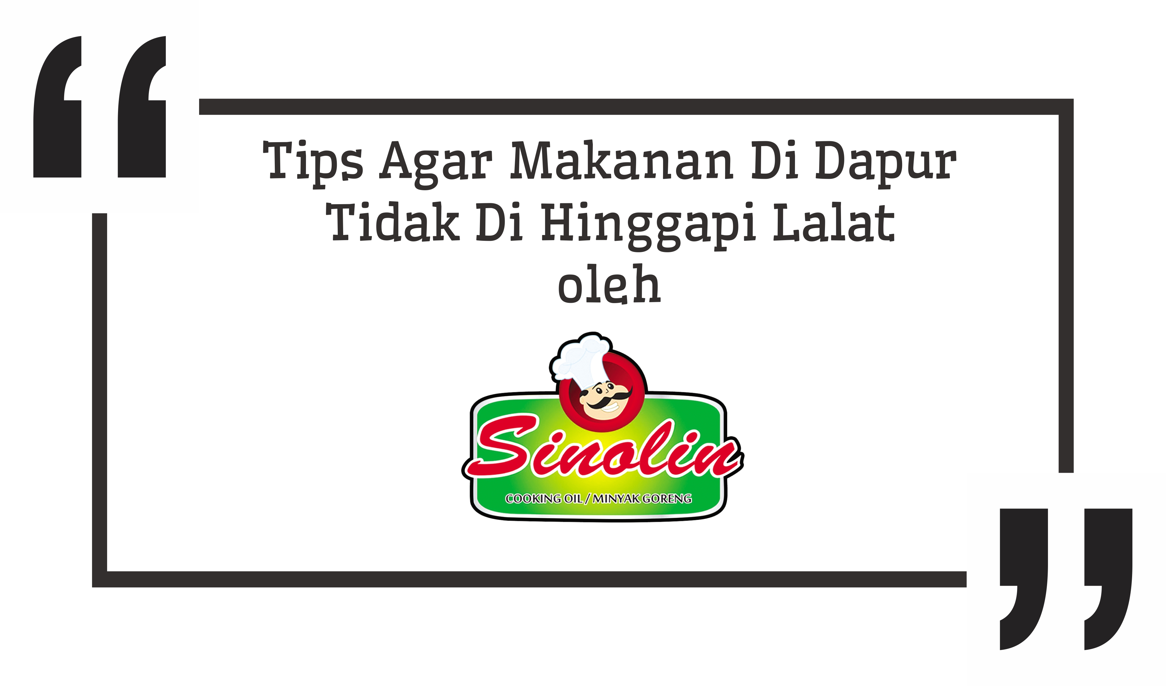 Beberapa Tips dari Dapur Sinolin