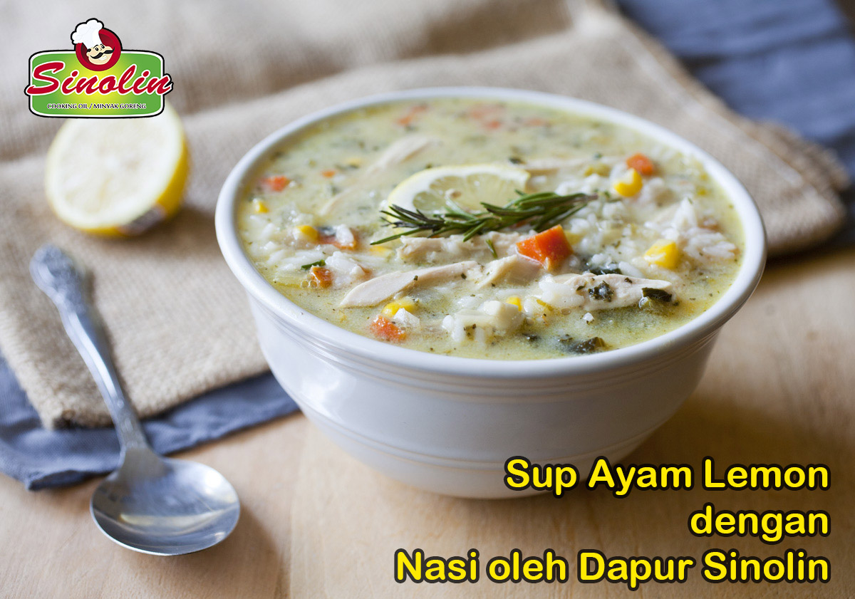 Sup ayam lemon dengan Nasi oleh Dapur Sinolin
