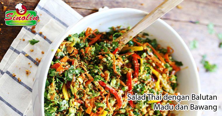Salad Thai dengan Balutan Madu dan Bawang oleh Dapur Sinolin
