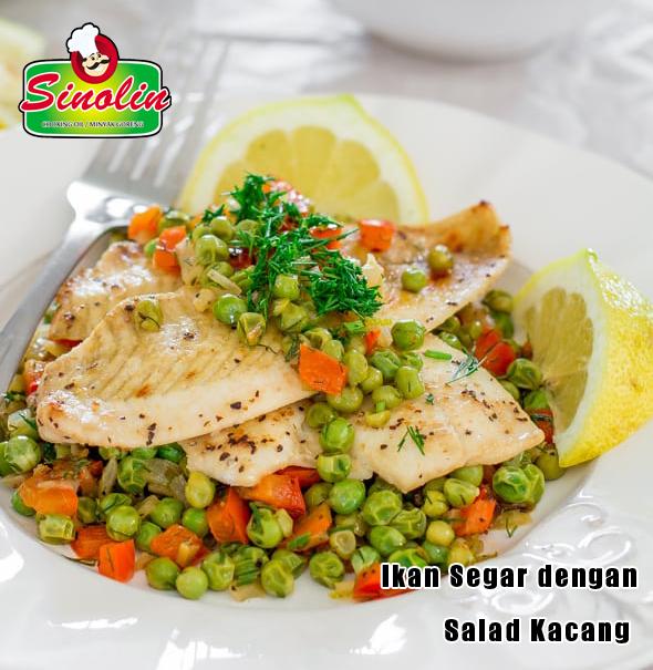 Ikan Segar dengan Salad Kacang oleh Dapur Sinolin