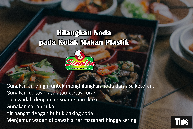 Tips: Hilangkan Noda pada Kotak Makan Plastik oleh Dapur Sinolin