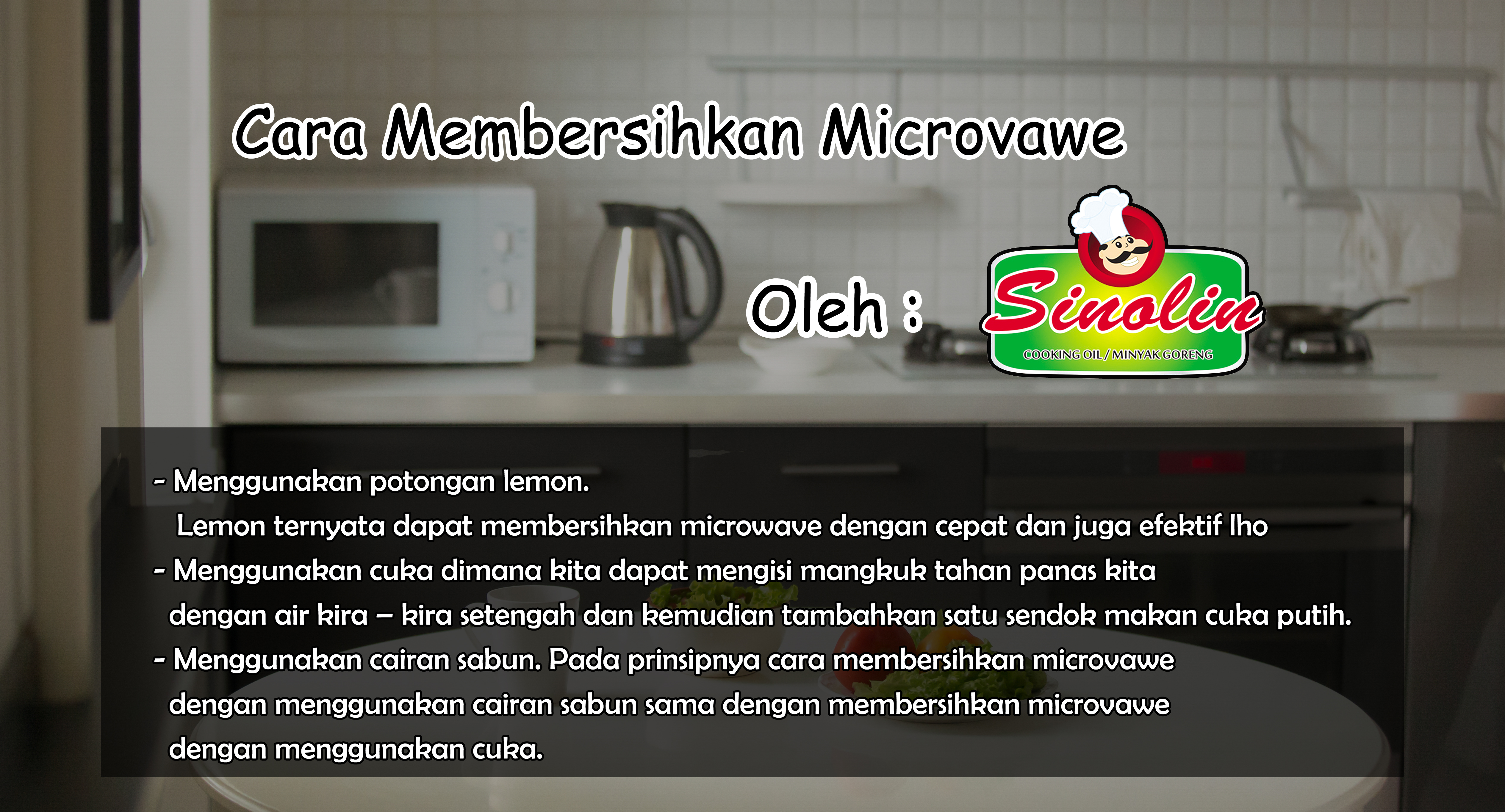 Tips: How to clean the microvawe By Dapur Sinolin
