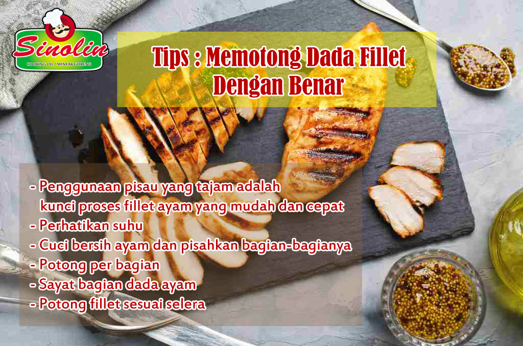 Tips: Cara Membuat Fillet Ayam yang Benar Oleh Dapur Sinolin