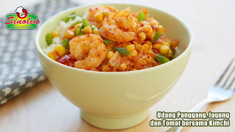 Broiled Shrimp, Corn and Tomatoes with Kimchi By Dapur Sinolin