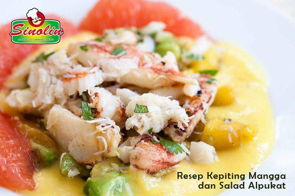 Resep Kepiting Mangga dan Salad Alpukat Oleh Dapur Sinolin