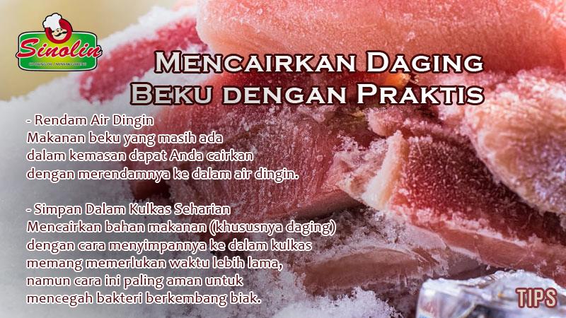 Tips: Mencairkan Daging Beku dengan Praktis Oleh Dapur Sinolin