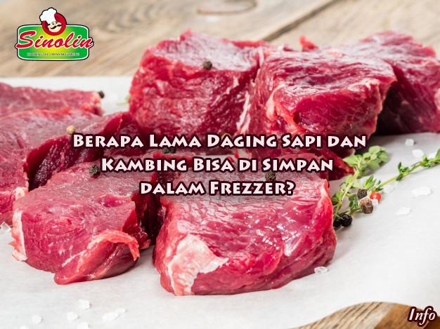 Info: Berapa Lama Daging Sapi dan Kambing Bisa di Simpan dalam Frezzer? Oleh Dapur Sinolin