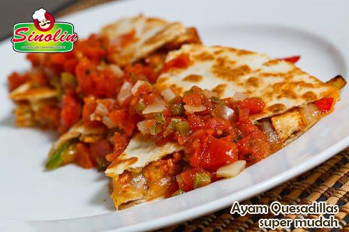 Ayam Quesadillas super mudah oleh Dapur Sinolin