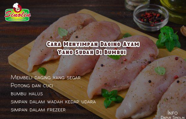 Info: Cara Menyimpan Daging Ayam Yang Sudah Di Bumbui oleh Dapur Sinolin