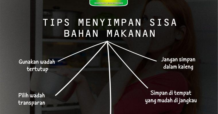 TIPS: MENYIMPAN SISA BAHAN MAKANAN oleh Dapur Sinolin