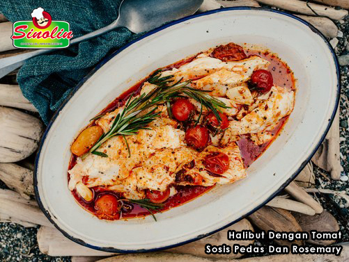 Halibut Dengan Tomat Sosis Pedas Dan Rosemary  Oleh Dapur Sinolin